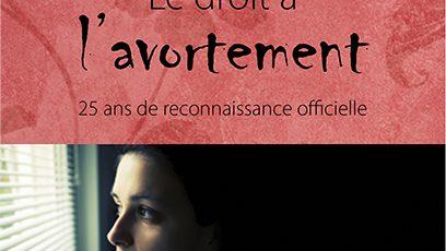Couverture de la brochure « Le droit à l'avortement »