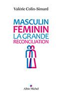 Couverture du livre « Masculin-féminin. La grande réconciliation ».